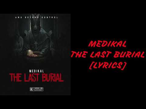 Download Medikal - The Last Burial (Official Lyrics)