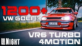 Die L8Night Serie #2  - CARBON VR6 Turbo Golf 1200 PS 4Motion | Rad48 - MCR6 |