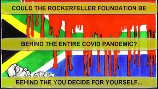Is The Rockefeller Foundation Behind The Plandemic?