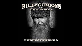 Billy Gibbons - Perfectamundo from album Perfectamundo