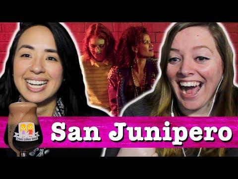Drunk Lesbians Watch San Junipero (Feat. Ashly Perez)