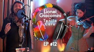 """In Team'A - EP#12 - Lionel Giacomini - """" Tenila Caru """""""