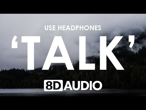 Why Don't We - Talk (8D AUDIO) 🎧