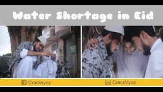 Water Shortage in Eid