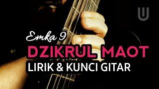 Emka 9 & Kang Dedi Mulyadi - Dzikrul Maot Plus Lirik & Kunci Gitar