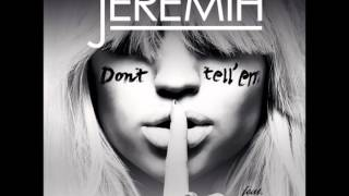 Don't Tell 'Em - Jeremih Feat. YG (Sped Up)