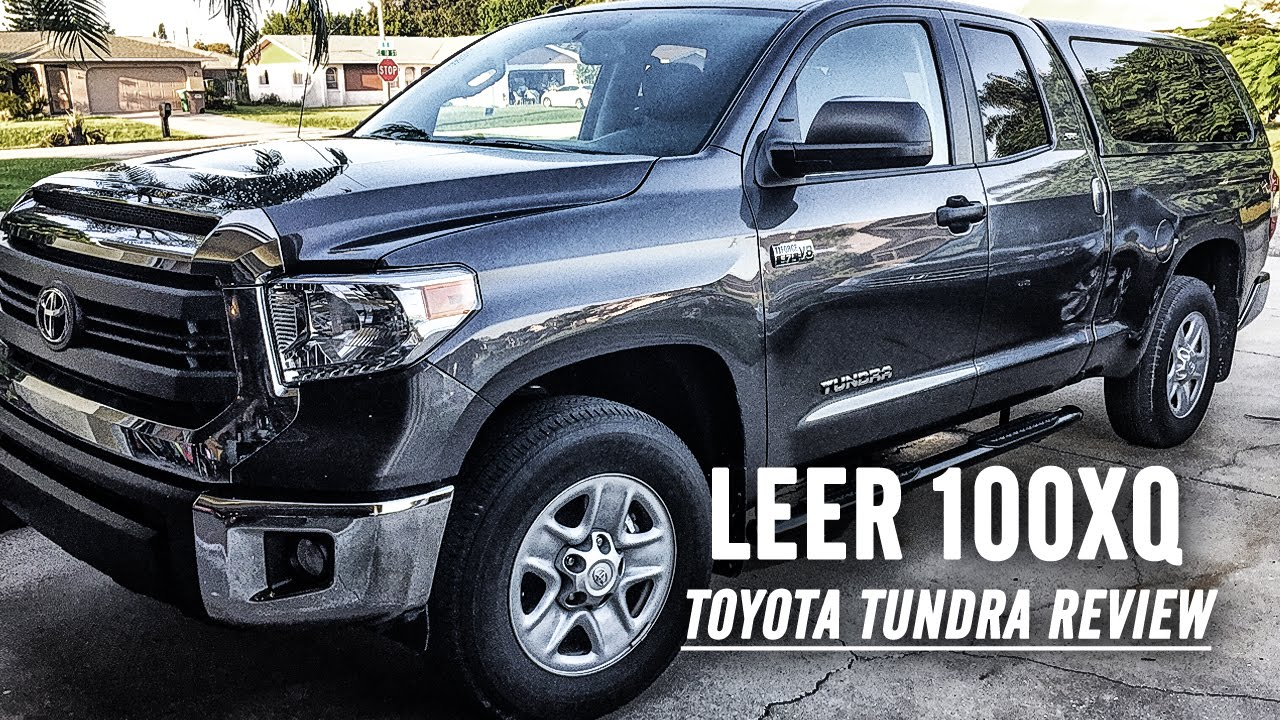 2015 Leer 100XQ Topper Cover For Toyota Tundra SR5 REVIEW & 2015 Leer 100XQ Topper Cover For Toyota Tundra SR5 REVIEW - YouTube