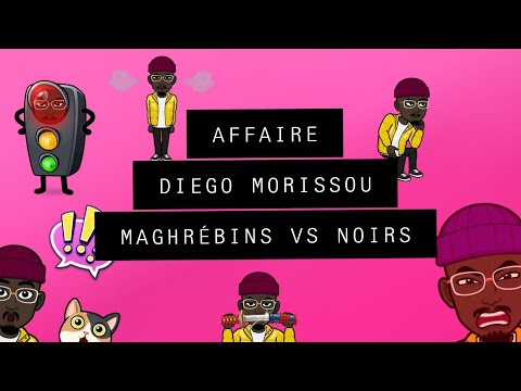 AFFAIRE DIEGO MORISSOU |  MAGHREBINS VS NOIRS | ZEROA100 | MONSIEUR LEE