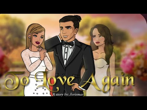 To love again (episode 25) episode choose your story (the grand finale)