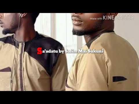 Download Sa'adatu By Salim Mai sukuni