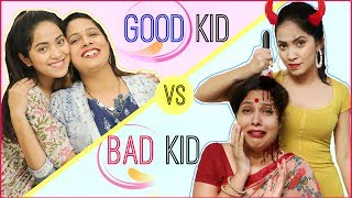 GOOD Girl vs BAD Girl … | #Teenagers #Mom #Fun #Sketch #RolePlay #Anaysa #ShrutiArjunAnand