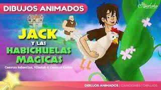 Jack y las Habichuelas Magicas cuentos infantiles en Español