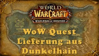 WoW Quest: Lieferung aus Dunkelhain