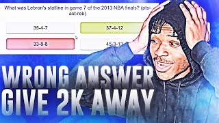 for-every-wrong-answer-i-ll-give-away-nba-2k20