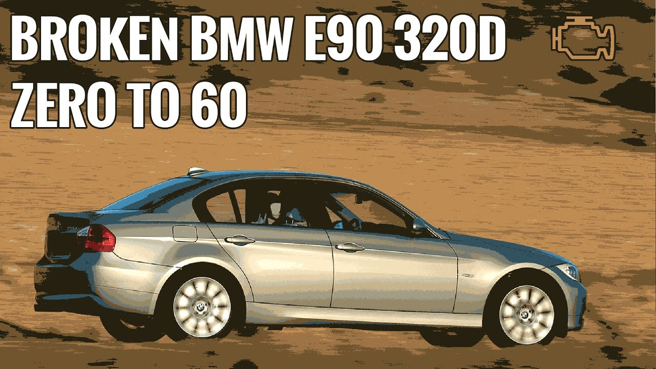 BMW E90 320D 0 60 With Fault Code 0 100 Diesel Auto EP 9