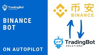 Binance Bot - Binance Crypto Trading Bot