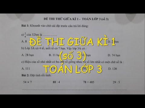 Toán lớp 3 - ĐỀ THI GIỮA KÌ 1 (số 3). Đăng ký Lớp Toán online của cô Lan 0968035669