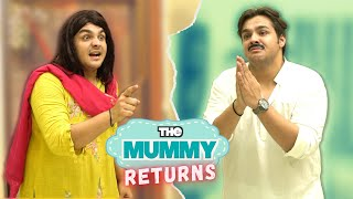 The Mummy Returns | Ashish Chanchlani