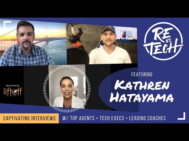 Real Estate Vs Tech with Kathren Hatayama - Episode 036