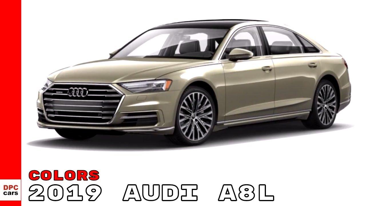 2019 Audi A8l Colors Youtube