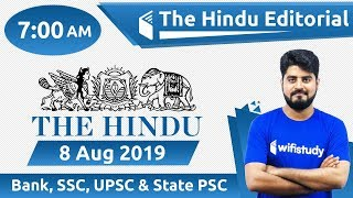 7:00 AM - The Hindu Editorial Analysis by Vishal Sir | 8 Aug 2019 | Bank, SSC, UPSC & State PSC