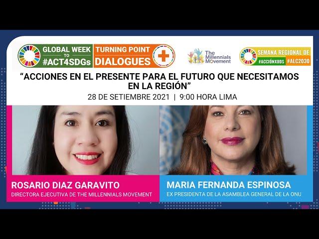 """""""Diálogo #CambiemosElRumbo: Acciones en el presente para el futuro que necesitamos en la"""