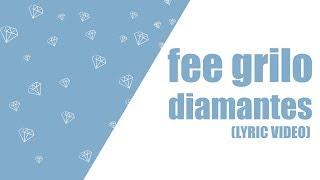 Baixar Fee Grilo - Diamantes (lyric video)