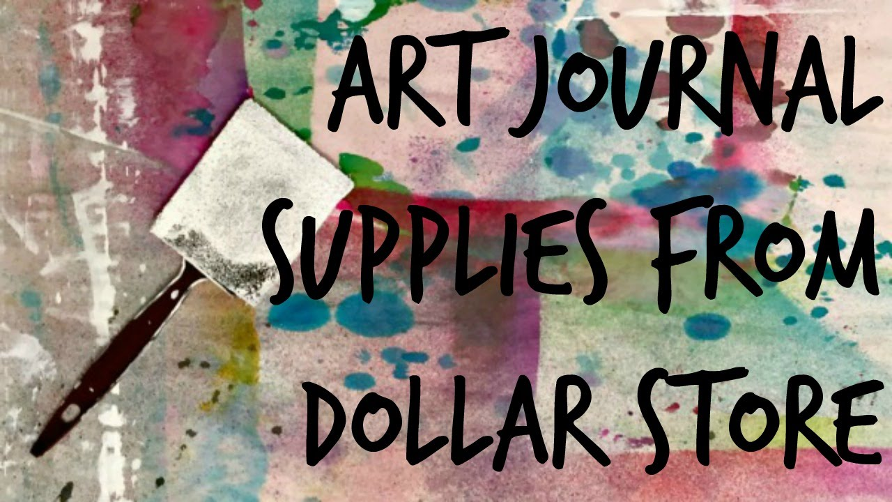 Art Journal Supplies For 1 Dollar Store Crafts Youtube