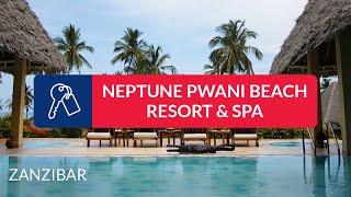 ITAKA | Hotel Neptune Pwani Beach Resort & Spa - Wczasy, Zanzibar (Tanzania)