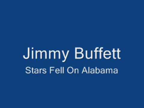 Jimmy Buffett-Stars Fell On Alabama - YouTube