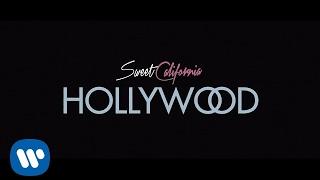 Sweet California - Hollywood (Lyric Video)