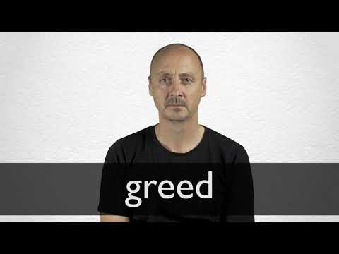 How to pronounce GREED in British English