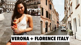 VISITING VERONA + ARRIVING IN FLORENCE