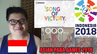 Song Of Victory - Various Artists - Asian Para Games 2018  Theme Song L