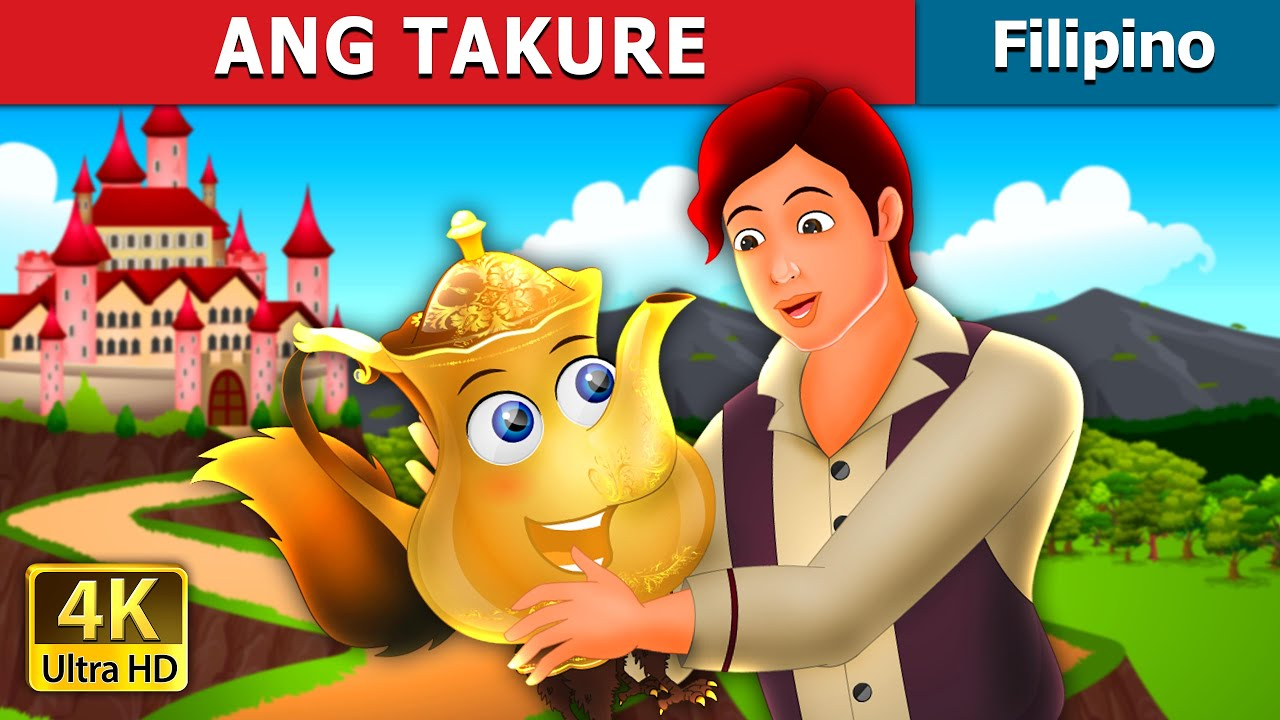 ANG TAKURE | The Tea Kettle Story | Filipino Fairy Tales