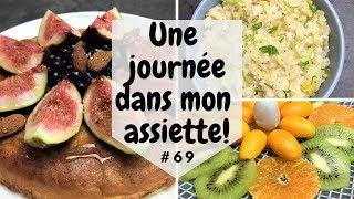 Une journée dans mon assiette 🥝 HEALTHY 🥝 #69 - UJDMA