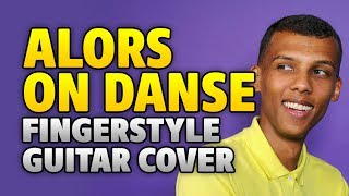 Download Stromae – Alors on Danse (fingerstyle acoustic solo guitar cover with tabs) Mp3 and Videos