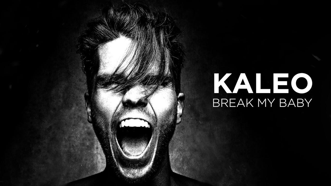 KALEO - Break My Baby (OFFICIAL AUDIO)