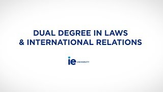 Dual Degree in Laws & International Relations | IE University