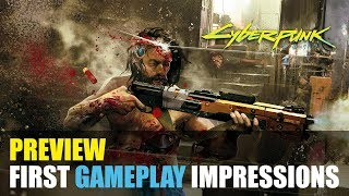 Cyberpunk 2077 Preview: Gameplay Impressions