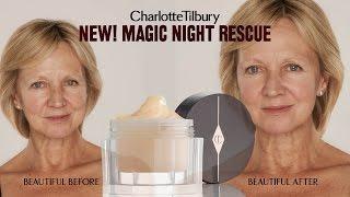 Magic Night Cream : Skincare Routine feat. Jackie | Charlotte Tilbury