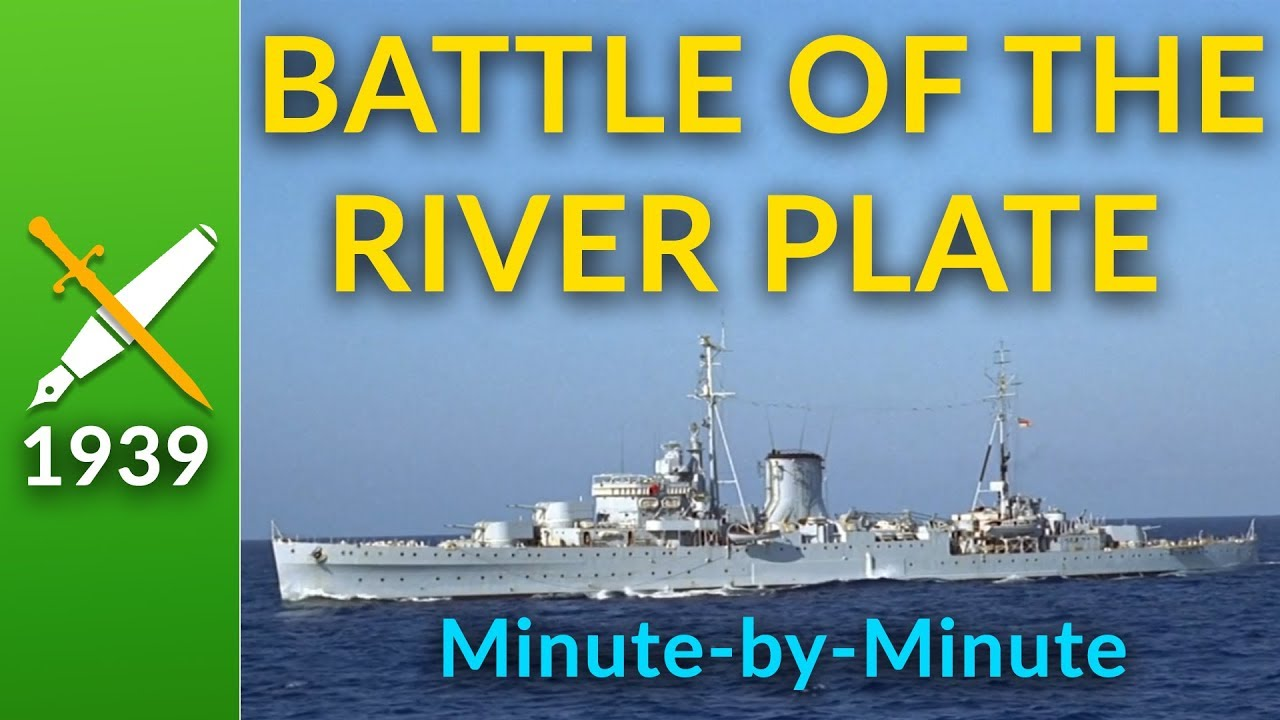 Battle Of The River Plate 1939 Minute By Minute Documentary Youtube