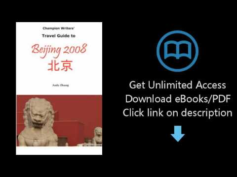 Download Champion Writers' Travel Guide to Beijing 2008 PDF