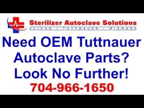 Need OEM Tuttnauer Autoclave Parts - Look No Further