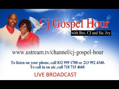 CJ GOSPEL HOUR /CALL TO LISTEN ON THE PHONE 1605-562-0250