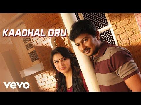 Oru Kal Oru Kannadi - Kaadhal Oru Video | Udhayanidhi, Hansika
