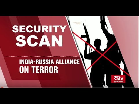 Security Scan: Indo - Russia Focus On Terror