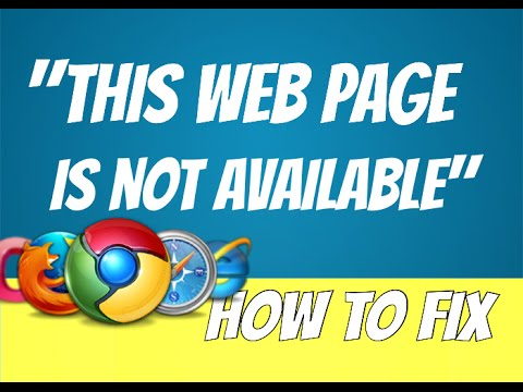 how to fix the error 'this web page is not available ...