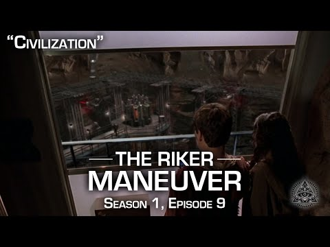 Civilization | The Riker Maneuver Classic | Star Trek Enterprise Reviews