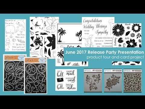 June 2017 Release Party Presentation and Card Project